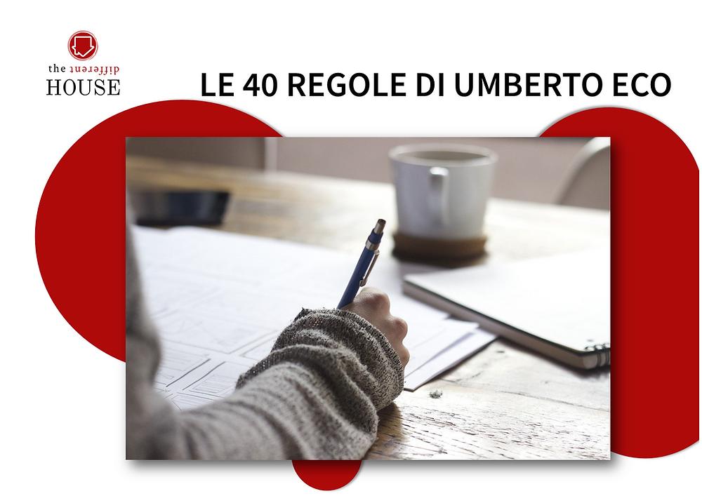 Le 40 regole di Umberto Eco