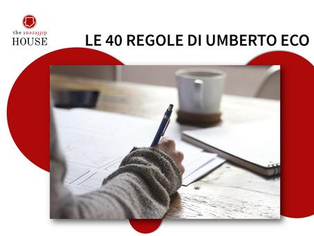 COME SCRIVERE BENE: LE 40 REGOLE DI UMBERTO ECO