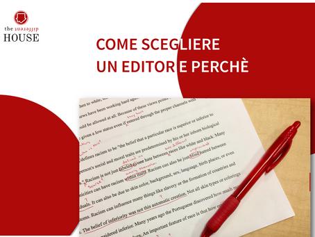 PERCHÈ RIVOLGERSI A UN EDITOR E COME SCEGLIERLO