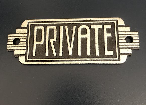 Art Deco Style Plaque Cast Iron Private Sign
