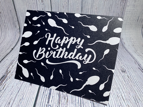 (SPERM) HAPPY BIRTHDAY CARD