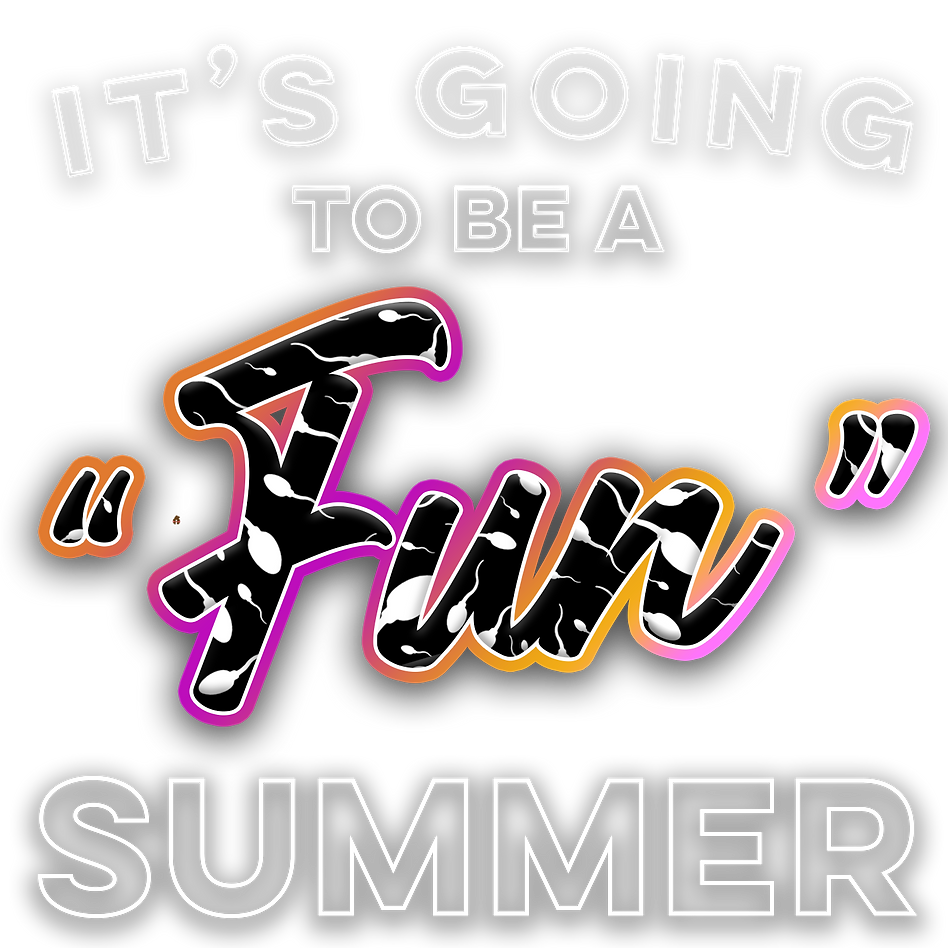 it's going to be a fun summer no bkq.png
