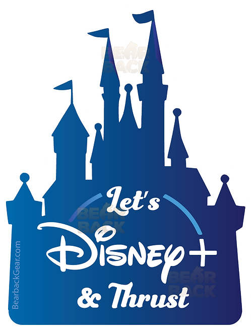 LET'S DISNEY+ & THRUST STICKER