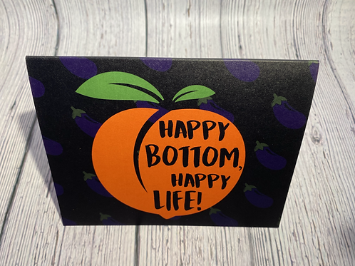 (GENERAL) HAPPY BOTTOM, HAPPY LIFE! CARD