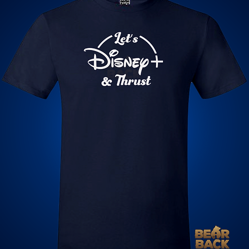 LET'S DISNEY+ & THRUST