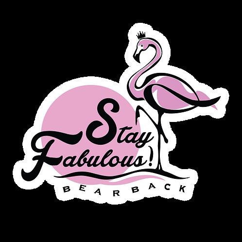 STAY FABULOUS! Sticker