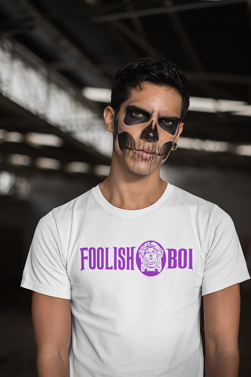 FOOLISH BOI
