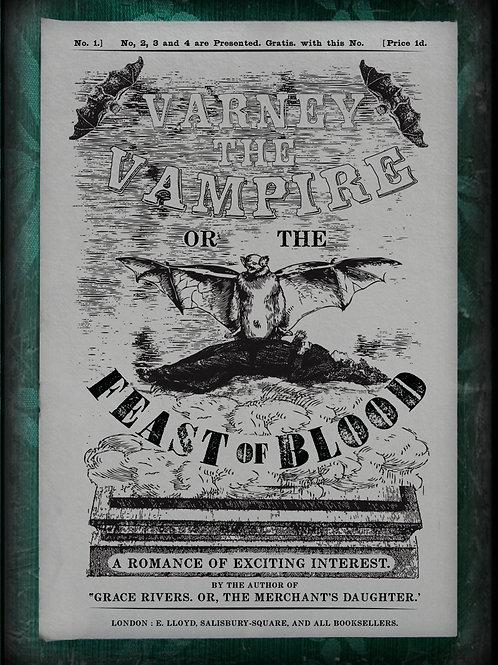 Sir Francis Varney. Varney the Vampire. or, the Feast of Blood. 1845-47.