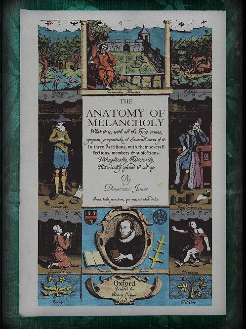 The Anatomy of Melancholy. 1621