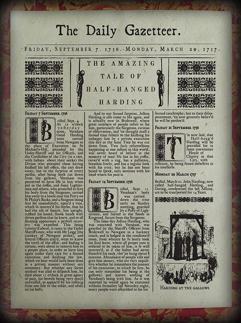 The Daily Gazetteer. The Amazing tale of half hanged Hardy. 1736 – 1737.
