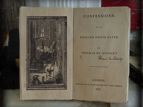 Thomas De Quincey. Confessions of An English Opium Eater. 1822