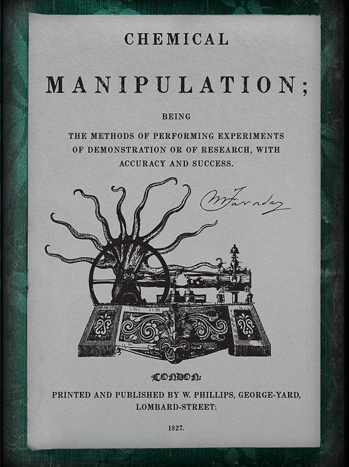 Chemical Manipulation. 1827