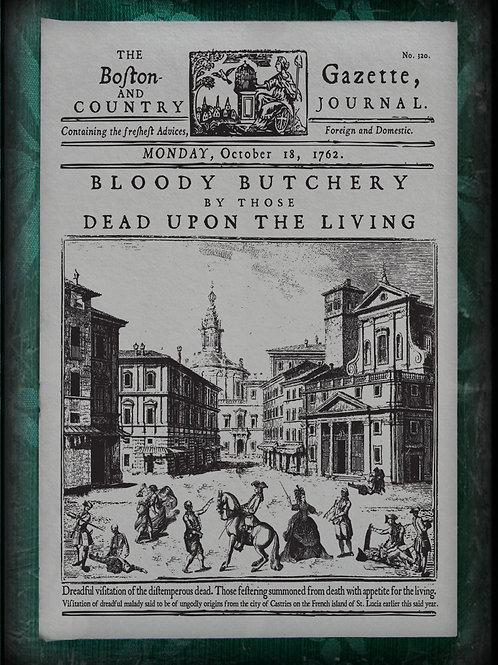 Boston and Country Gazette Journal. Bloody Butchery 1762.
