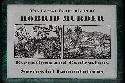 The Latest Particulars of Horrid Murder