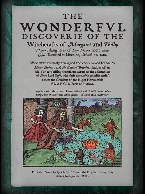 The wonderful discovery of the witchcrafts of Margaret and Phillip Flowe