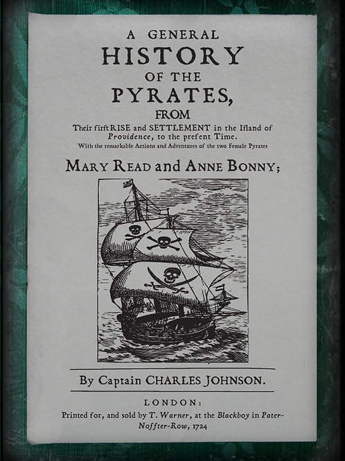A General History of Pirates. 1724.