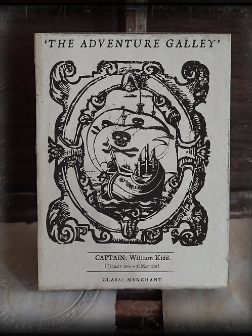 'The Adventure Galley'. William Kidd