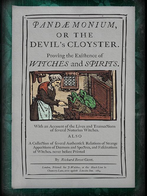 Pandaemonium or the Devil's Cloister. 1684