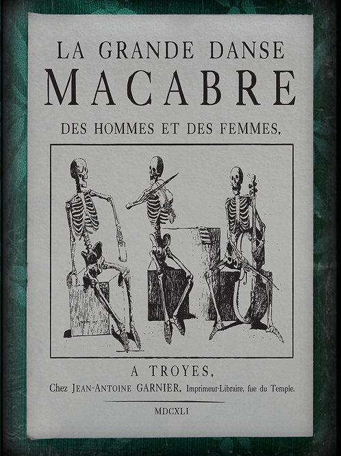 La Grande Danse Macabre.