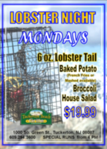 MONDAY LOBSTER TAIL SPECIAL