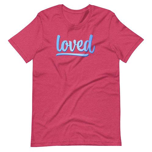 LOVED || Short-Sleeve Unisex T-Shirt