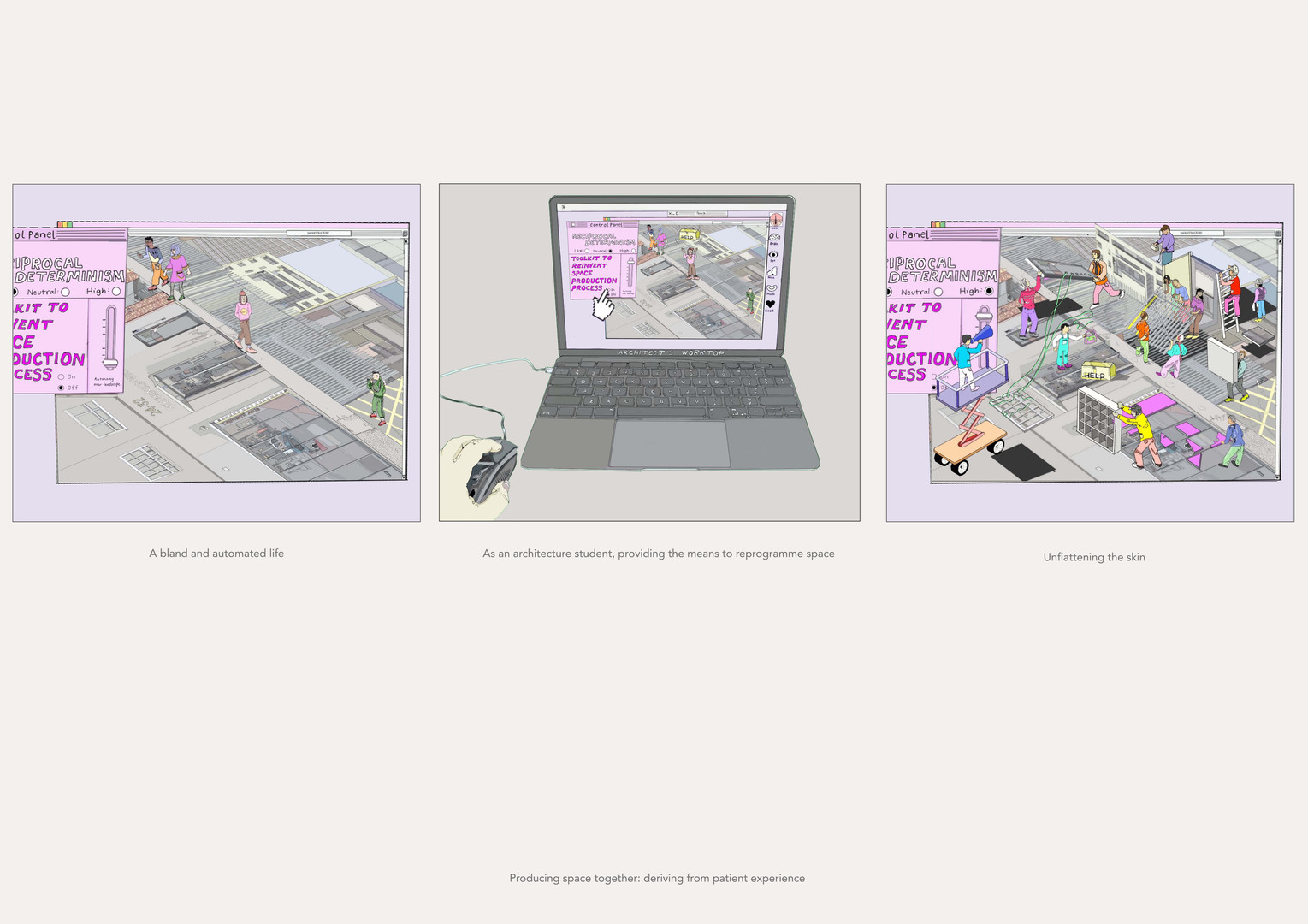 Y3 Final Project - Conceptual Representation of Project's Outcome  Providing a toolkit to recreate the space to the occupants creates an engaging built environment