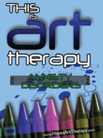 Art Therapy: Healing Anxiety Disorders (DVD or video link)