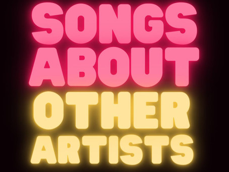 Songs About Other Artists