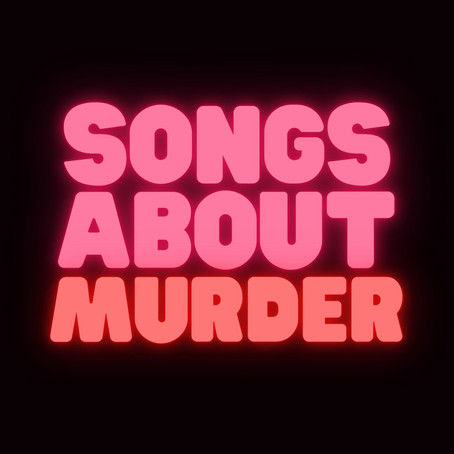 Songs About Murder