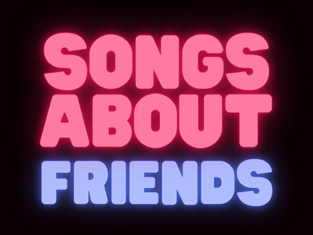 Songs About Friends