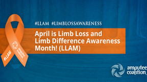 April is Limb Loss Awareness Month