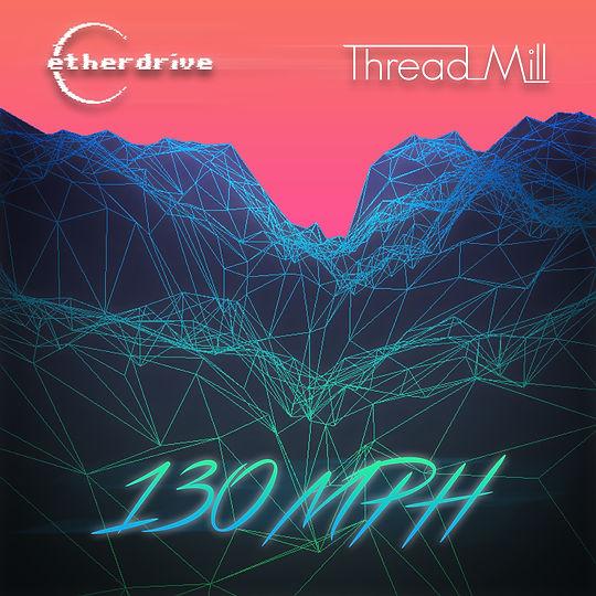 130mph (feat. Thread Mill)