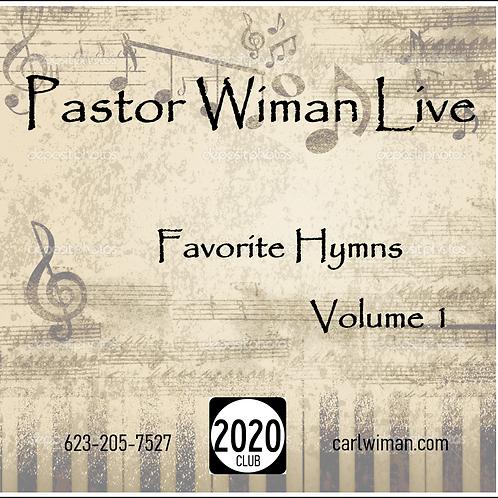 "Pastor Wiman Live ""Favorite Hymns"" Vol. 1"