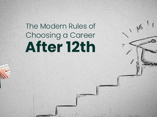 The Modern Rules of Choosing a Career After 12th