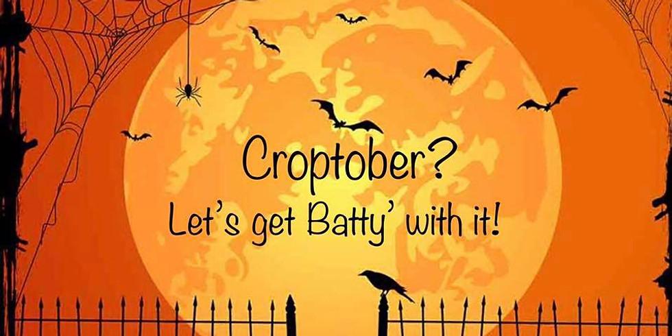 CROPTOBER - Let's get Batty with it!