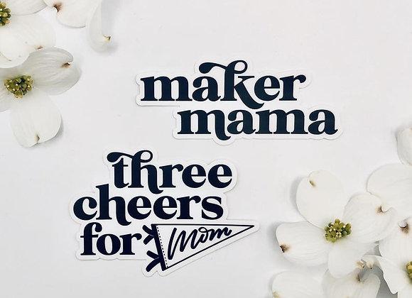 Mama Maker & Three Cheers Sticker Combo