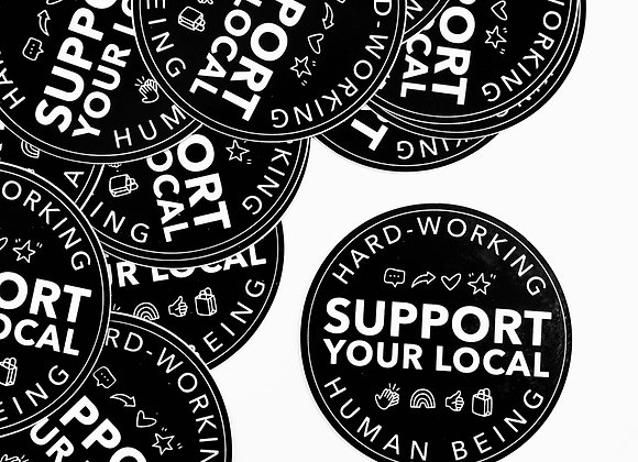 Support Your Local Human Sticker