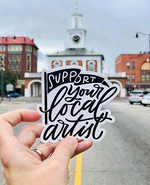 Support your Local Artist Sticker