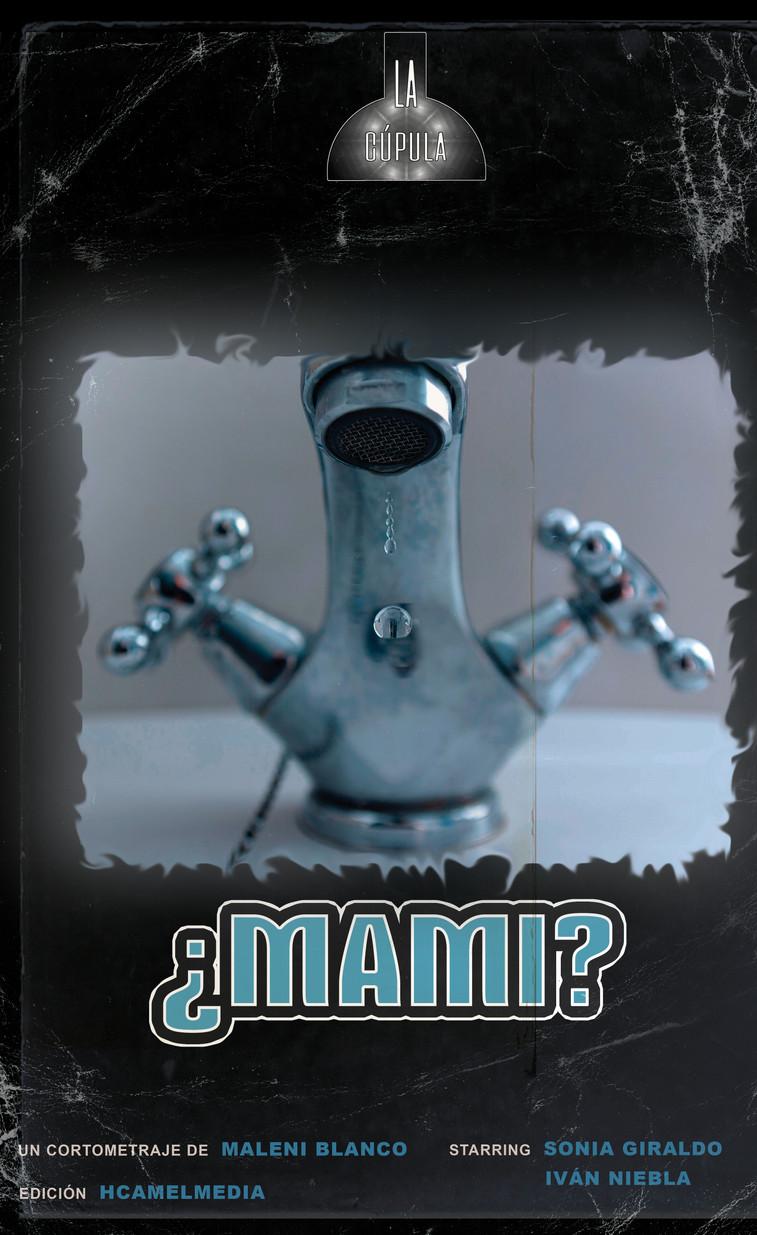 ¿Mami?