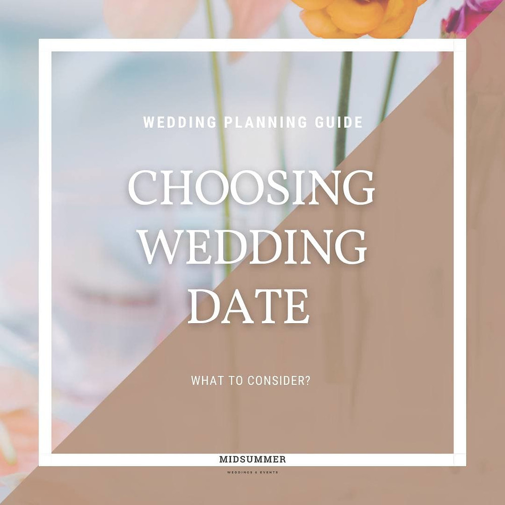 What to consider? Choosing wedding date