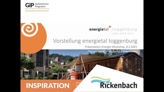Inspirationsvortrag vom Online-Workshop zum Thema Energie & Gemeinschaftsinvestitionen am 08.02. Der Förderverein Energietal Toggenburg setzt sich für eine nachhaltige Energieversorgung auf Gemeindeebene ein und sorgt dabei für mehr Bildung und Gemeinschaft zum Thema. Wir sind begeistert und gespannt, ob sich auch in Rickenbach so etwas entwickeln könnte.