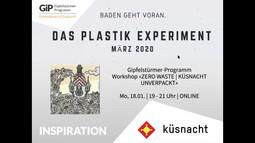 """Inspirations-Vortrag von Andreas Schärer vom Plastik-Experiment """"Baden geht voran"""". Mitgezeichnet von unserem GiP-Workshop am 18.01. in Küsnacht."""