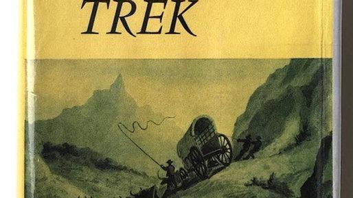 The Grreat Trek by Eric A Walker