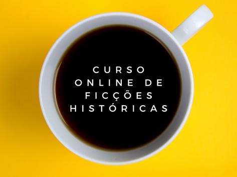 Curso online de ficções históricas
