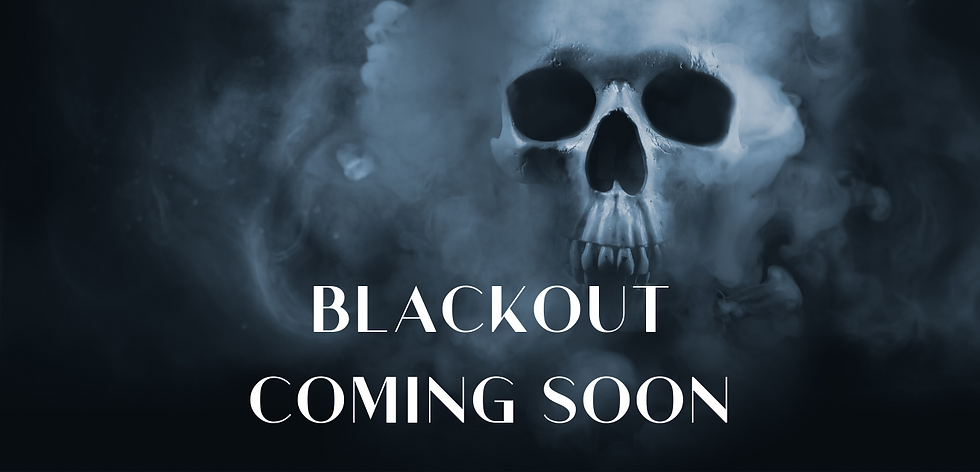 Blackout Coming Soon Page.png
