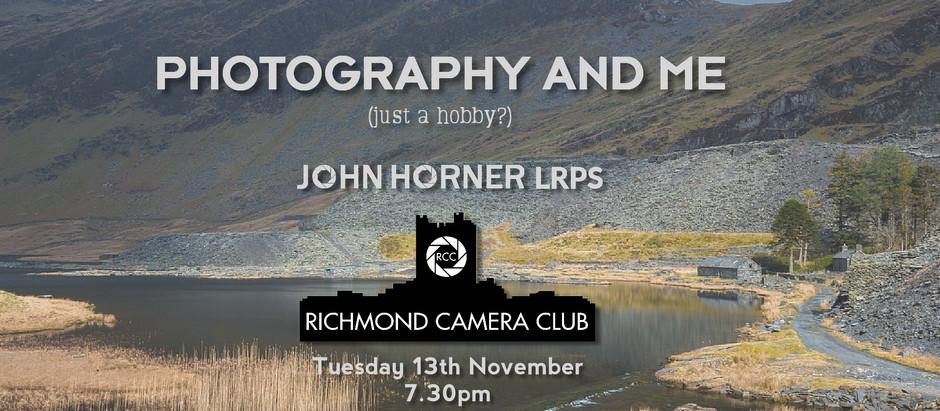 13th Nov - talk by John Horner LRPS
