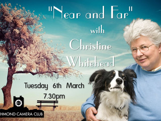 """6th March - """"Near and Far"""" with Christine Whitehead from Wensleydale CC"""