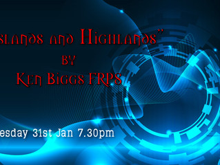 "31 Jan - ""Islands and Highlands by Ken Biggs FRPS"