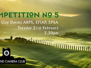 Competition No 5 with Guy Davies ARPS, EFIAP, EPSA