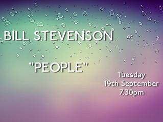 19th September - Guest speaker BILL STEVENSON